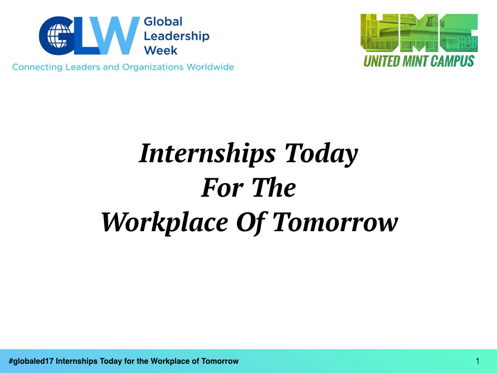 A photo of United Mint Campus Leads a Workshop on Internships Today For The Workplace of Tomorrow for Global Leadership Week 2017